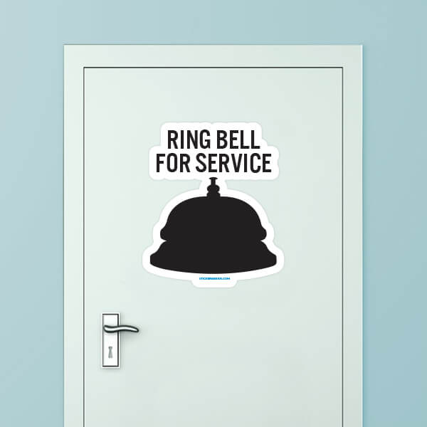 Ring Bell For Service Custom Door Graphic