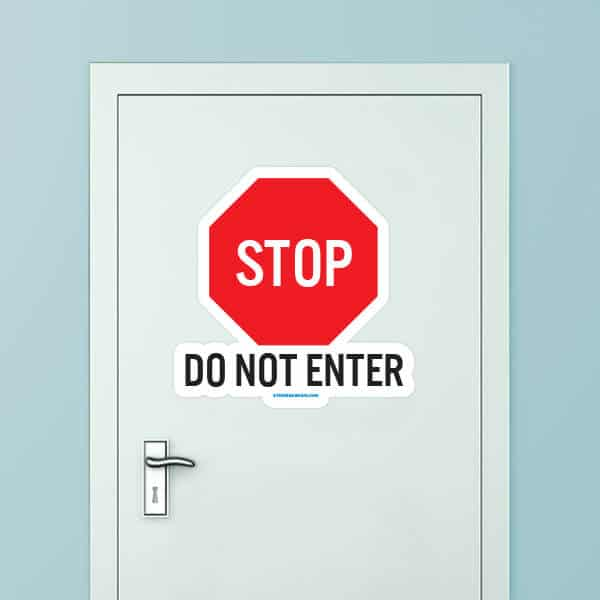 Do Not Enter Custom Door Graphic