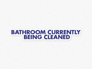 Bathroom Being Cleaned Door Graphic