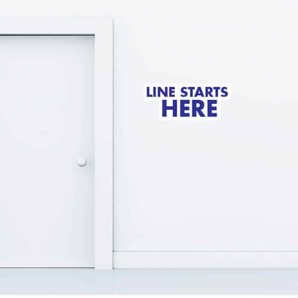 Line Starts Here Wall Graphic