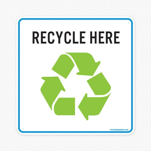 Recycle Reusable Sign
